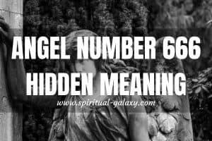 Angel Number 666 Hidden Meaning