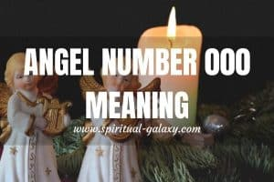 Angel Number 000 Meaning