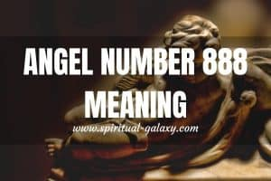 Angel Number 888 Meaning