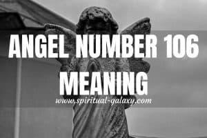 Angel Number 106 Hidden Meaning