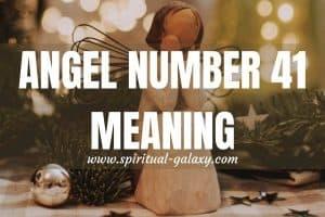 Angel Number 41 Secret Meaning