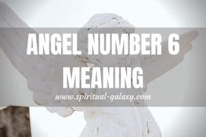 Angel Number 6 Secret Meaning