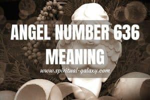 Angel Number 636 Secret Meaning