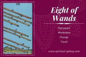 Eight of Wands Tarot Card Meaning (Upright & Reversed)