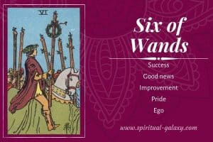Six of Wands Tarot Card Meaning (Upright & Reversed)