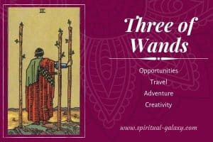 Three of Wands Tarot Card Meaning (Upright & Reversed)