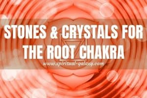 Stones & Crystals for The Root Chakra
